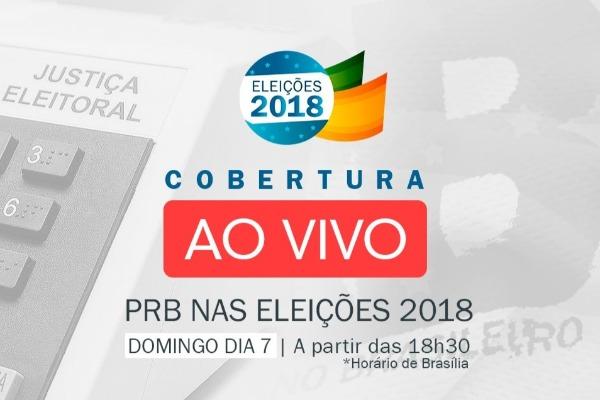 Em live no facebook, Agência PRB Nacional fará apuração das eleições 2018